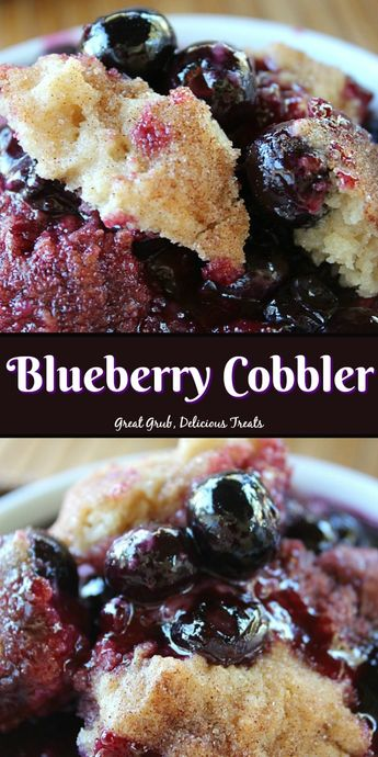 Blueberry Cobbler is a delicious cobbler recipe filled with fresh blueberries with a cake like topping. #blueberry #cobbler #desserts #yummy #delicious #greatgrubdelicioustreats