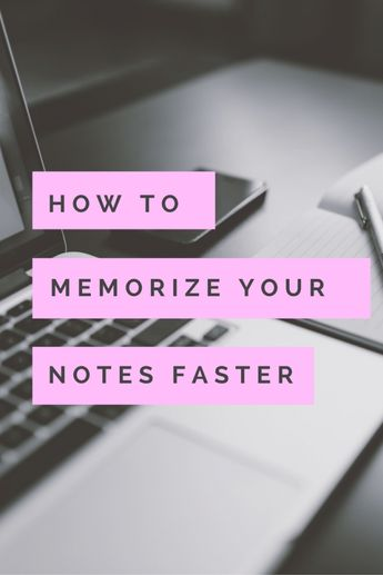 memorize your notes faster before your next test