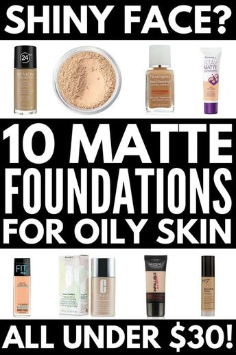 The Best Foundation for Oily Skin (Under $30)