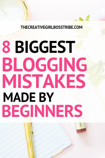 Common Blogging Mistakes To Avoid As A Beginner