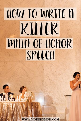 How to Write a Maid of Honor Speech: The 5 D's