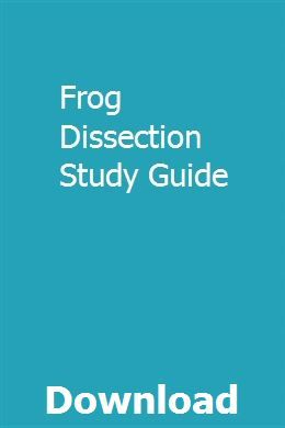 Frog Dissection Study Guide pdf download
