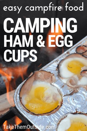 Campfire Egg Cups with Ham