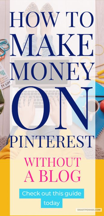 Find out how you can make money on Pinterest without a blog today. #affiliate marketing #pinterest