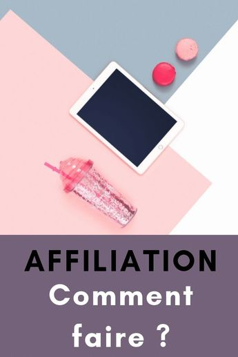 L'affiliation, comment faire ? - Blog my 50