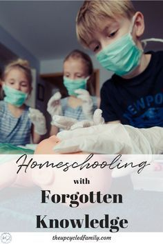 16 'Old-Fashioned Skills' to teach in your homeschool