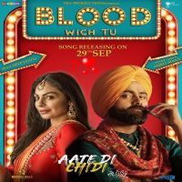 Blood Wich Tu (Aate Di Chidi) Amrit Maan MP3 Song Download