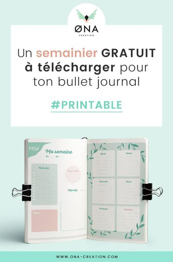 Semainier gratuit à télécharger pour ton Bullet journal - © ONA Creation FREE weekly planner for your bullet journal (English version available)