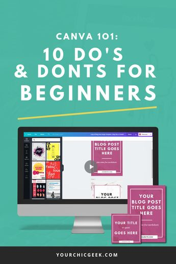 Canva 101: 12 Do's and Don'ts for Beginners - YourChicGeek