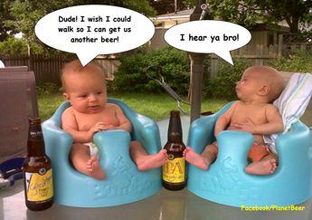 #LOL #Beer #Babies #Baby