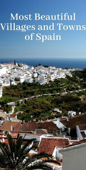 15 Most Beautiful Villages And Towns Of Spain