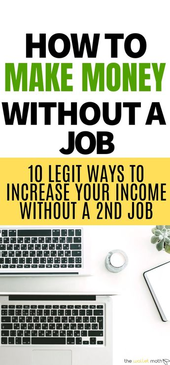 10 ways to make money without having to get a job! These money making tips are perfect if you want to increase your income or start a side hustle without a second job. #makemoneyonline