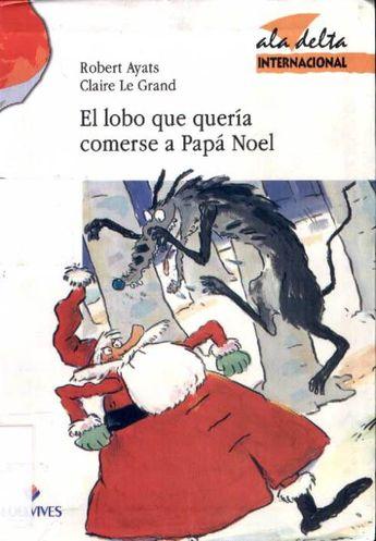 El lobo que quería comerse a Papá Noel