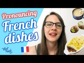 (233) PRONOUNCE 20 FRENCH FOODS w/ a French Native Speaker - YouTube