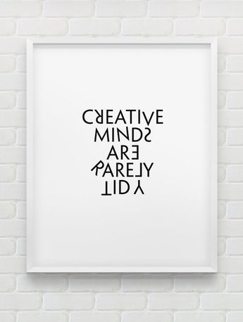 creative minds are rarely tidy print // instant by spellandtell, £4.20