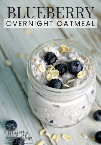 Blueberry Overnight Oatmeal in a Jar Recipe - Mason Jar Breakfast