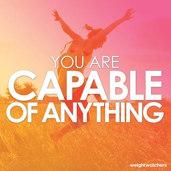 Some motivation for our family- remember, you are capable of anything!