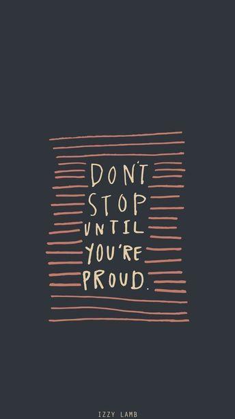 Drop stop until you're proud || Motivational Quotes Kostenlose Wallpaper