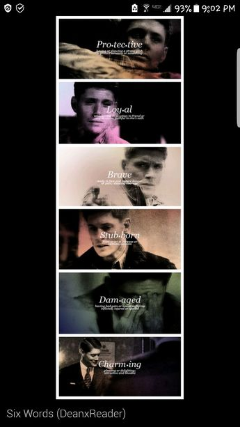 Summing up Dean Winchester: protective, loyal, brave, stubborn, damaged, charming.