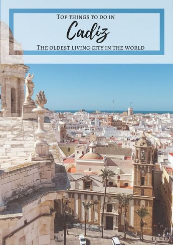 Top things to do in Cadiz #cadiz #andalucia #andalusia #spain #europe #travel