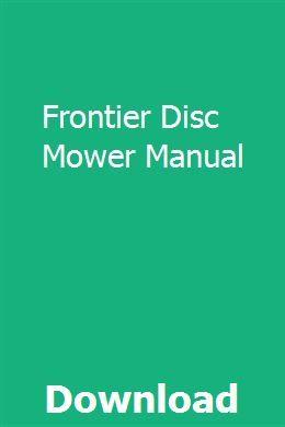 Frontier Disc Mower Manual