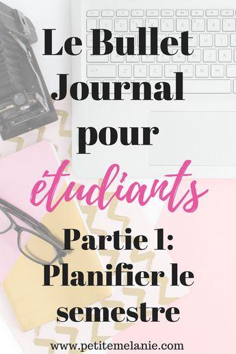 Le Bullet Journal pour les étudiants, Partie 1: Planifier le semestre