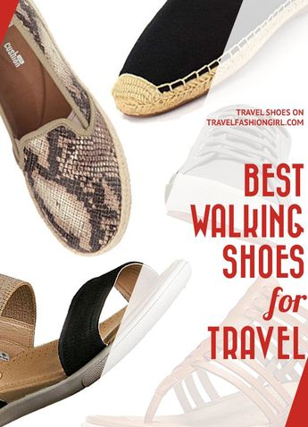 20 Comfortable and Cute Walking Shoes for Travel 2019