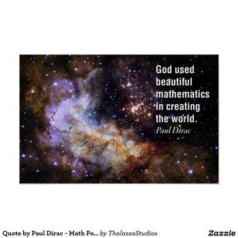 Quote by Paul Dirac - Math Posters | Zazzle.com