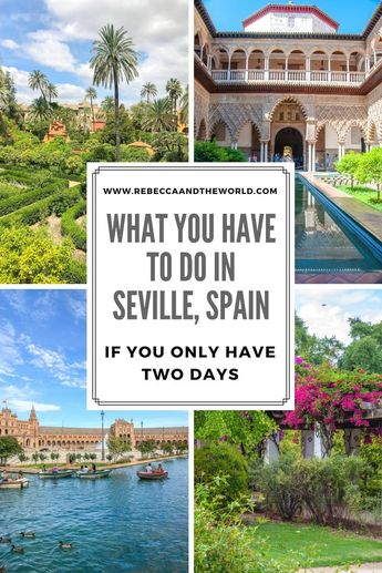 2 days in Seville, Spain: 10 things you must do, see and eat
