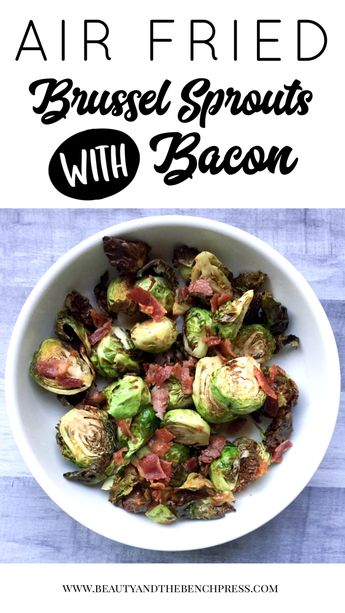 A quick and easy recipe for air fryer brussel sprouts with bacon! This recipe is Keto, paleo and Whole30 compliant. #airfryerrecipes #airfryer #paleo #keto