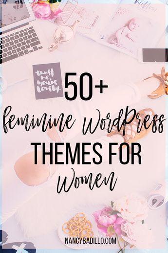 50 + Feminine Wordpress Themes for Women - Nancy Badillo