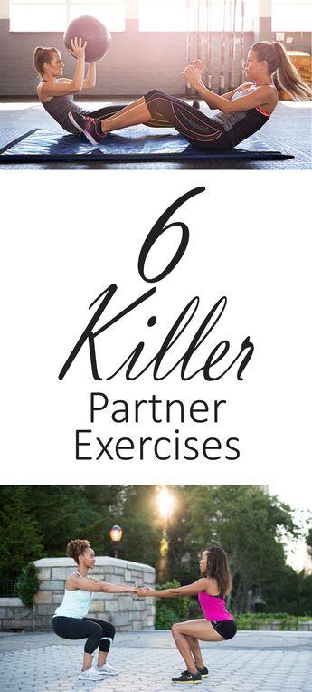 6 Killer Partner Exercises                                                                                                                                                      More