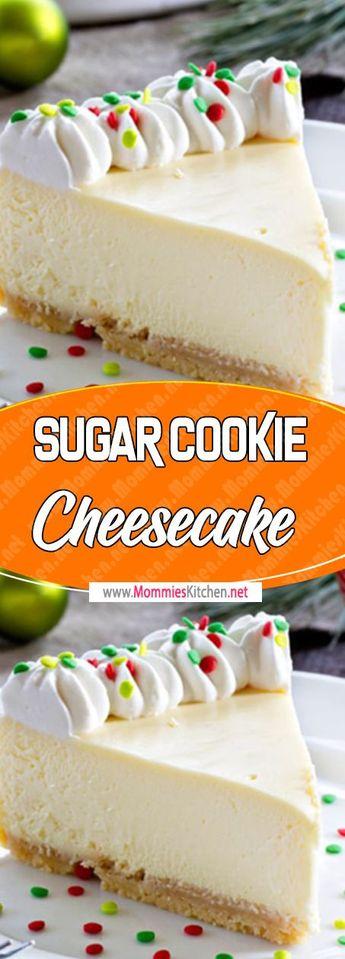 Sugar Cookie Cheesecake Via #mommieskitchennet #dessertrecipes #Sugar #Cheesecake #cake #desserttable #cookies