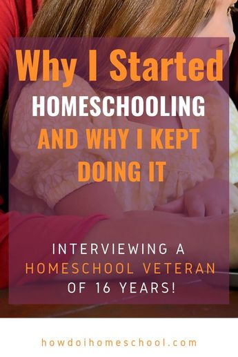 Why I Began Homeschooling But Kept Doing It: Homeschool Interview