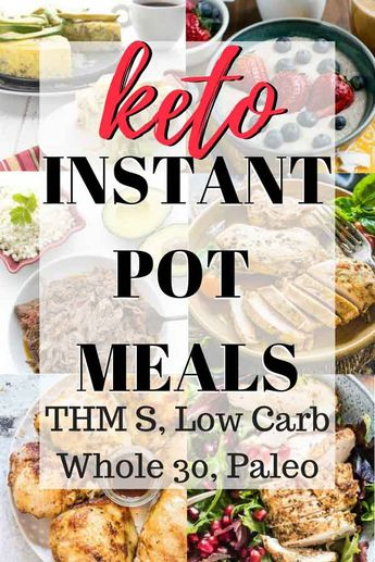 Keto Instant Pot Meal Collection: THM S, Low Carb, Paleo