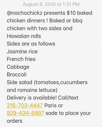 @nachochickz presents $10 baked chicken dinners ! Baked or bbq chicken with two sides and Hawaiian rolls  Sides are as follows  Jasmine rice  French fries  Cabbage  Broccoli  Side salad (tomatoes,cucumbers and romaine lettuce)  Delivery is available! Call/text 216-703-4447 Paris or 929-434-5897 sade to place your orders #food #chicken #bakedchicken #bbqchicken%2