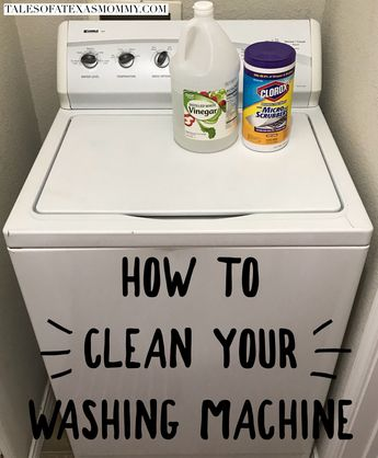 How to Clean Your Washing Machine - Tales of a Texas Mommy