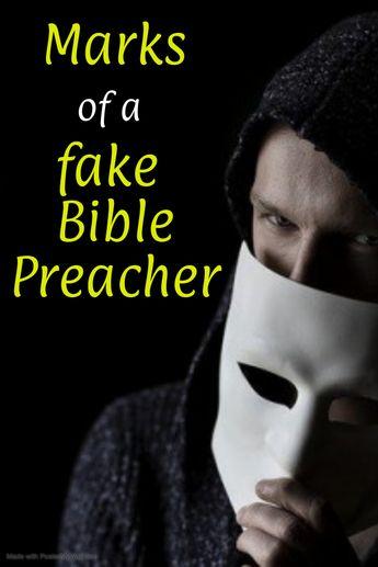 Marks of a Fake Bible Preacher