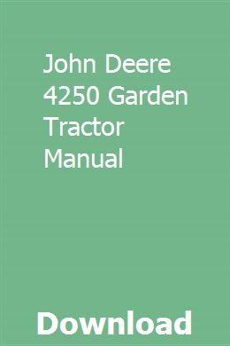 John Deere 4250 Garden Tractor Manual download pdf
