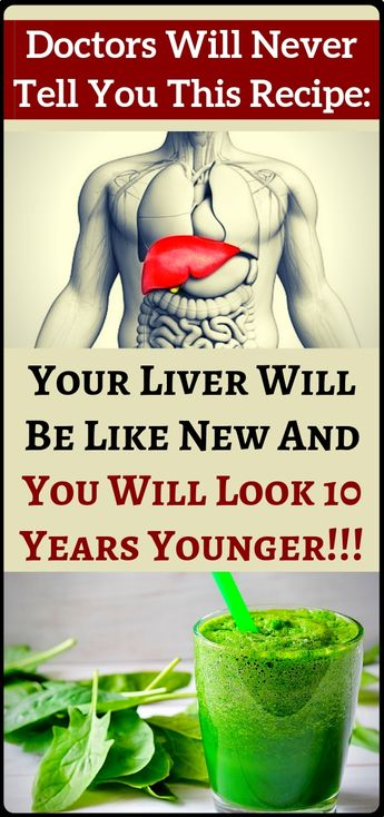 The Secret Recipe Doctors Will Not Tell You: Your Liver Will Be Like A New And You Will Look 10 Years Younger!!!! - The best secrets of health and fitness.....