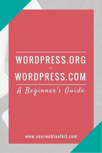 A Beginner's Guide to Wordpress.org vs Wordpress.com