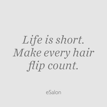 Make every hair flip count, and let us help you make every hair color application count too! 😉 #hair #color #esalon #colorhappiness  #quotes #memes #funny #shampoo #often #dryshampoo#hairstylist #keratin #styling #blonde #brunette #redhead #howto