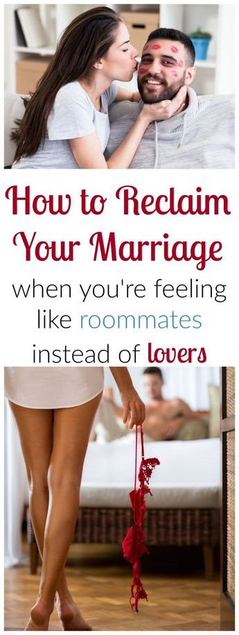 Great, helpful tips on how to reclaim your marriage when you're feeling more like roommates instead of lovers.