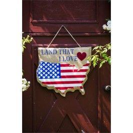 """""""Land That I Love"""" Patriotic Door Hanger; Burlap 20""""Lx17.5""""W"""