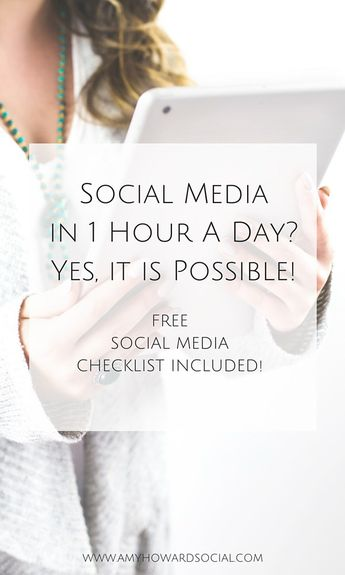 Social media in one hour a day? Yes, it is possible! Follow these steps to streamline your social media and download this FREE social media checklist!