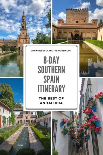 An 8-day southern Spain itinerary: The highlights of Andalucia