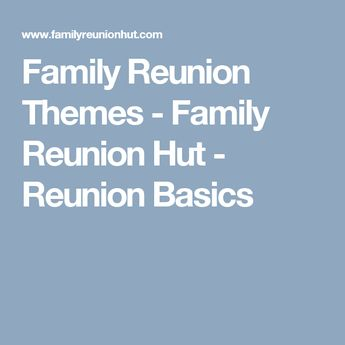 five family reunion themes with planning software and work