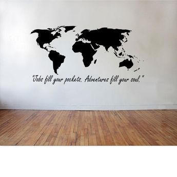 World Map - Jobs fill your pocket. Adventure fills your soul World Map and Quote Wall Decal