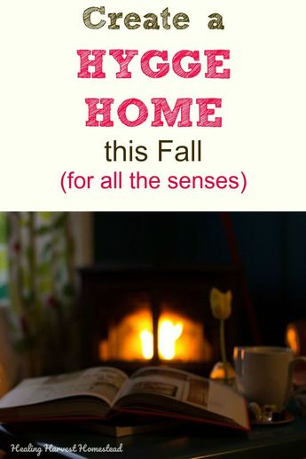 Fall Hygge: How to Make Your Home Cozy and Inviting This Fall for All the Senses