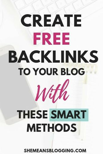 Create Free Backlinks To Your Blog With These Smart Methods